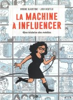 la machine à influencer
