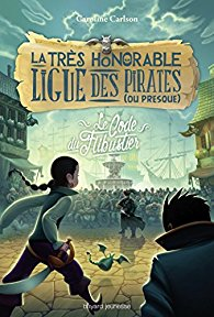 La très honorable ligue des pirates (ou presque) T3
